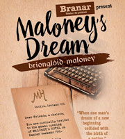 Maloney's Dream / Briongloid