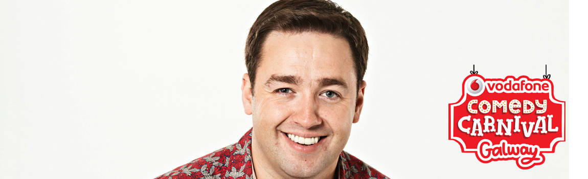 Jason Manford, Deirdre O�Kane, Abandoman, Chris Kent