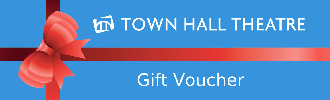 Gift Vouchers available from the Box Office