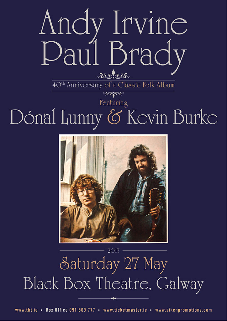 Andy Irvine & Paul Brady - 40th