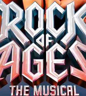 Rock Of Ages - The Musical