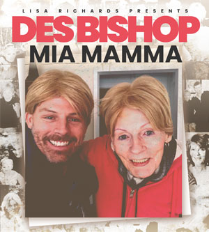 Des Bishop - Mia Mamma
