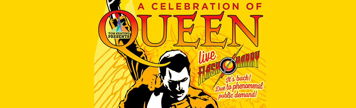 Flash Harry A Celebration of Queen LIVE