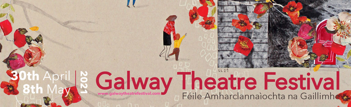 Galway Theatre Festival 2021